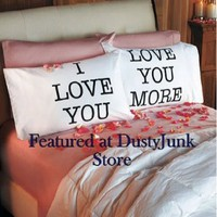 Love You & Love You More Pillowcases: V-day Gift:Amazon:Everything Else