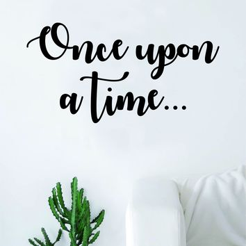 Once Upon a Time Quote Wall Decal Sticker Room Bedroom Art Vinyl Inspirational Decor Children Nursery
