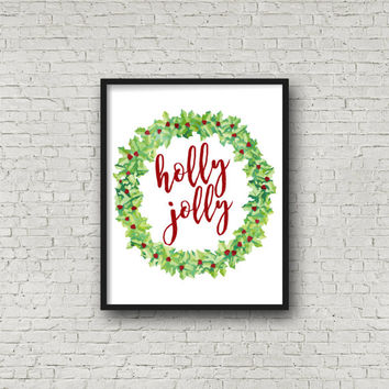 Holly Jolly, Christmas Decoration, Season's Greetings, Wreath Art, Typography, Christmas Printable, Typography Poster, Home Decor, Wall Art