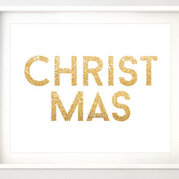 "10x8"" & 7x5""- Gold Christmas printable art ""CHRISTMAS"" gold glitter typography quote print, holiday wall decor printable, gold word -gp189"