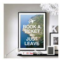 Travel Quotes (Book a Ticket) - A3 Art Print