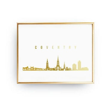 Coventry Print, Coventry Skyline, Real Gold Foil Print, Coventry Cityscape, Gold Skyline Art, Home Decor, England Skyline, England Print