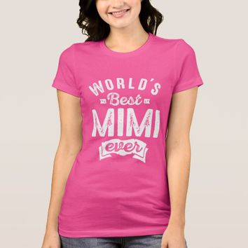 World's Best Mimi Ever T-Shirt