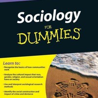 Sociology for Dummies (For Dummies): Sociology for Dummies (For Dummies (Psychology & Self Help))