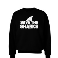 Save The Sharks - Fin Adult Dark Sweatshirt