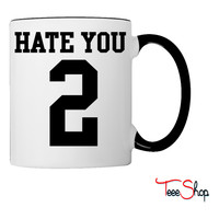 Hate You 2 Jersey Coffee & Tea Mug