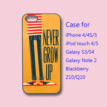 Never Grow Up, iPhone 4 case, iPhone 5 case, ipod case, samsung s3 case, samsung s4 case, galaxy note 2, blackberry z10, q10