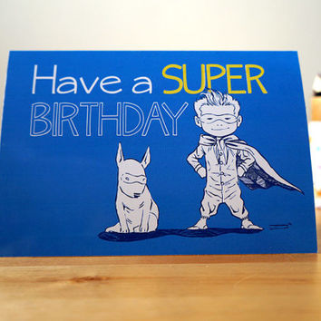 Have a SUPER birthday - Illustrated birthday card for super heroes