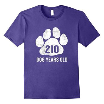 Funny Dog Years Old T-Shirt 30th Birthday Gag Gift