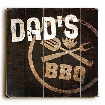 Dad's BBQ by Artist Dallas Drotz Wood Sign