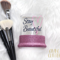 Stay Beautiful // Glitter Dipped Makeup Brush Holder