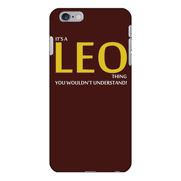 It's A Leo Thing iPhone 6/6s Plus Case