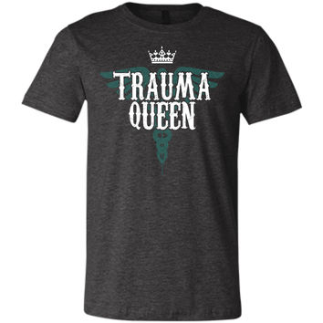 Trauma Queen Nurse Medic Shirts and Tanks