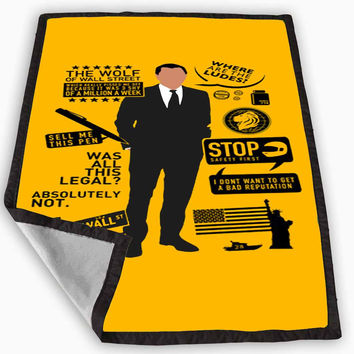 Wolf of Wall Street Quotes Blanket for Kids Blanket, Fleece Blanket Cute and Awesome Blanket for your bedding, Blanket fleece *