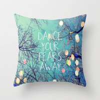 Dance Your Fears Away Throw Pillow by Erin Jordan | Society6