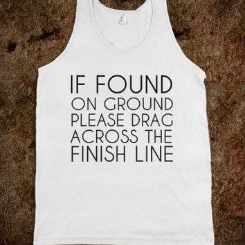 If Found Please Drag Across The Finish Line