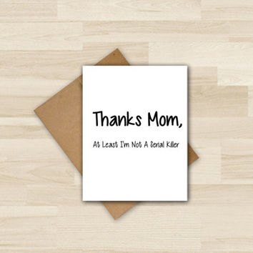 Mother's Day Card - Mom, Thanks Mom typography Card, Birthday Card for Mom, Modern Bold Black and White Card