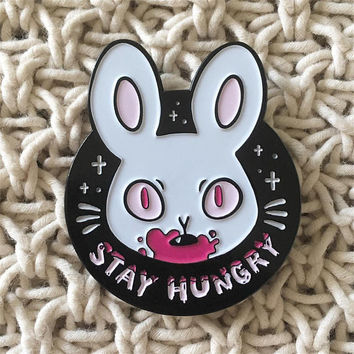 STAY HUNGRY — enamel pin