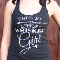 "She's My Little Whiskey Girl - Women's Racer Back Tank top - ""Tri-Black"" and white ink - Toby Keith"