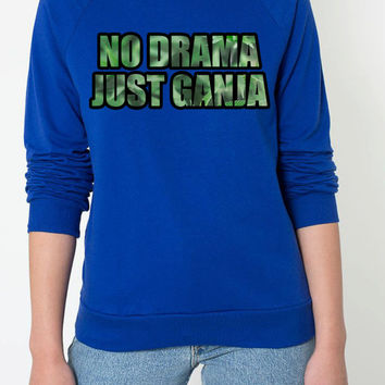No Drama Just Ganja crew neck