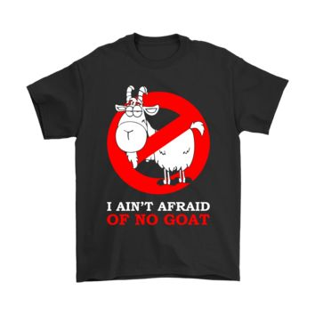 ESBCV3 I Ain't Afraid Of No Goat Shirts