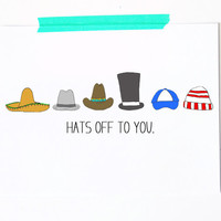 Hats off to you card. Good job great job card. Admiration card. Graduation card. hats. blue. little sloth card