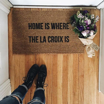 Home Is Where The La Croix Is doormat, outdoor mat, doormats, la croix, home and living, 18x30