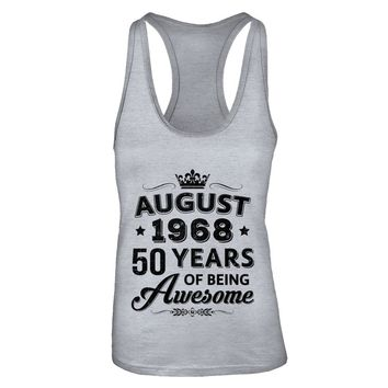 August 1968 50Th Birthday Gift Vintage Being Awesome