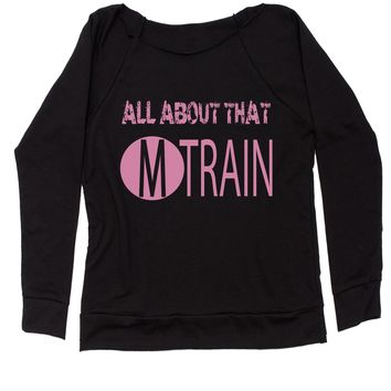 All About That M Train Concert  Slouchy Off Shoulder Oversized Sweatshirt