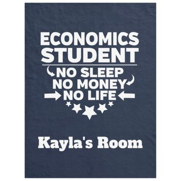 Economics College Major No Sleep No Money No Life Fleece Blanket