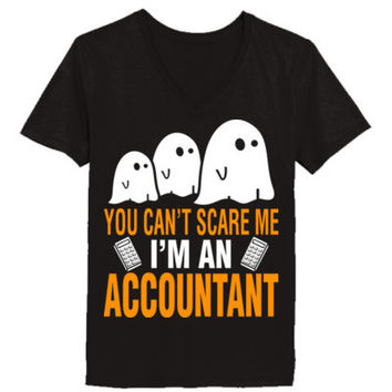 Halloween You Cant Scare Me I Am An Accountant - Ladies' V-Neck T-Shirt