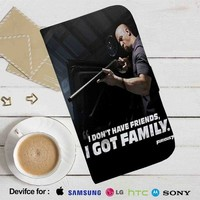 Dominic Toretto Family Quotes Leather Wallet iPhone 4/4S 5S/C 6/6S Plus 7| Samsung Galaxy S4 S5 S6 S7 NOTE 3 4 5| LG G2 G3 G4| MOTOROLA MOTO X X2 NEXUS 6| SONY Z3 Z4 MINI| HTC ONE X M7 M8 M9 CASE