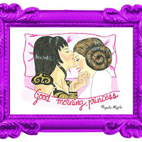 A3 Print Good morning princess. Gay art. Xena and Leia