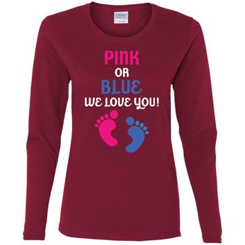 Pink Or Blue We Love You - Baby Shower Gender Reveal T Shirt-01  G540L Gildan Ladies' Cotton LS T-Shirt