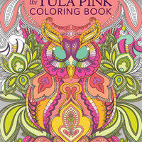 The Tula Pink Adult Coloring Book 75 Designs