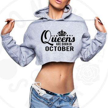 Queens Are Born In October Cropped Hoodie