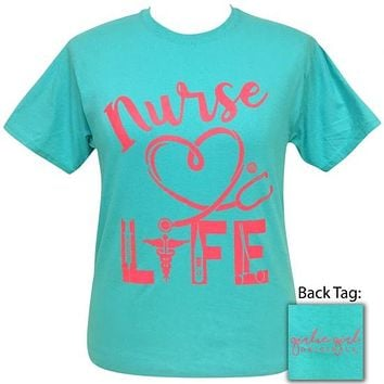 Girlie Girl Originals Nurse Life T-Shirt