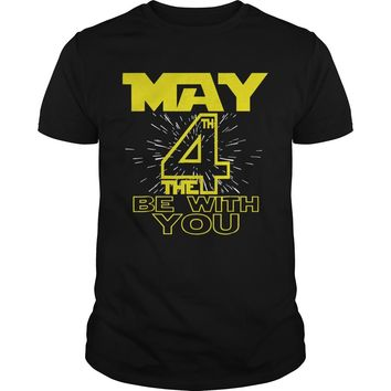 May the 4th be with you, fourth funny sci fi movie shirt Guys Tee
