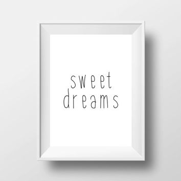 "Typography art""Sweet dreams""Inspirational poster,Motivational poster,Home decor,Wall decor,Word art,Wall hanging,Room decor,Black and white"