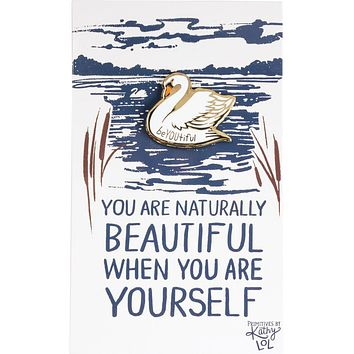 You Are Naturally Beautiful When You Are Yourself Swan Enamel Pin in White and Gold