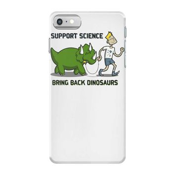 bring back dinosaurs iPhone 7 Case
