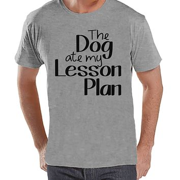 Funny Teacher Shirts - The Dog Ate My Lesson Plan - Teacher Gift - Teacher Appreciation Gift - Gift for Teacher Team - Men's Grey T-shirt