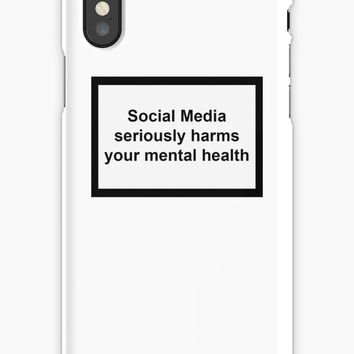 'Social Media seriously harms your mental health' iPhone Case by PaulyH