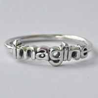 Imagine Ring , 925 Sterling silver ring with Poetic/Inspiring words