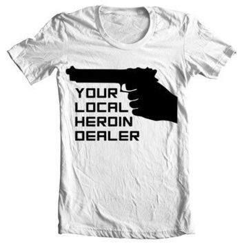 Shoot Your Local Heroin Dealer with gun  Heroin Awareness T-Shirt