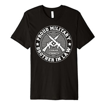 Proud Military Brother In Law Shirt - Support Soldier Vets