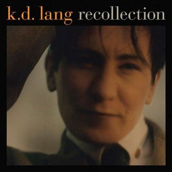 K. D. Lang - Recollection