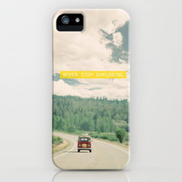 NEVER STOP EXPLORING iPhone Case by Leslee Mitchell | Society6