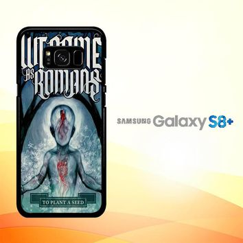 We Came As Romans cover Z1387 Samsung Galaxy S8 Plus Case