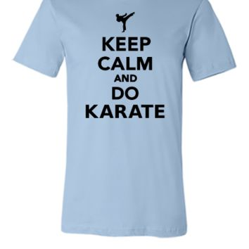keep calm and do karate - Unisex T-shirt